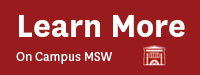 Learn More On Campus MSW